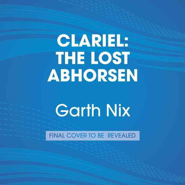 [CD] Clariel By Nix, Garth